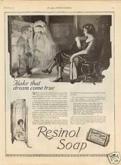 "Resinol Soap Ad ""Make That Dream... (1922)"