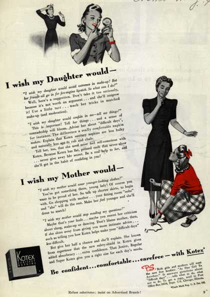 Kotex Company's Sanitary Napkins – I wish my Daughter would – I wish my Mother would - (1941)