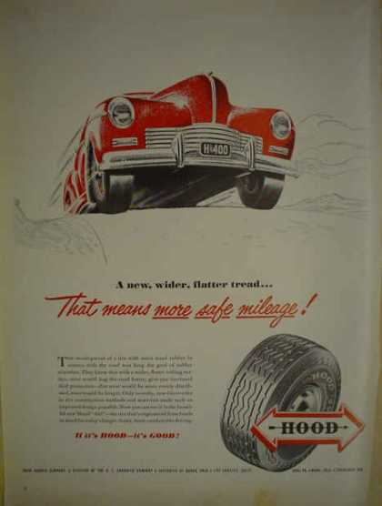 Hood Tires Division BF Goodrich More Safe Mileage (1947)