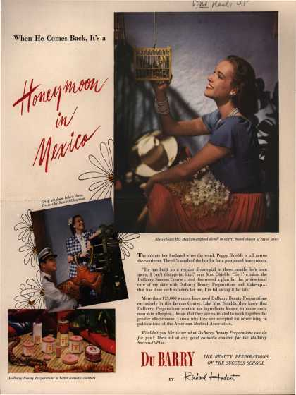 Richard Hudnut's DuBarry Success-O-Plan – When He Comes Back, It's a Honeymoon in Mexico (1945)