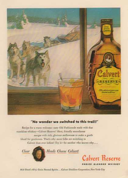Calvert Reserve Whiskey – Sleigh Dog Team (1944)