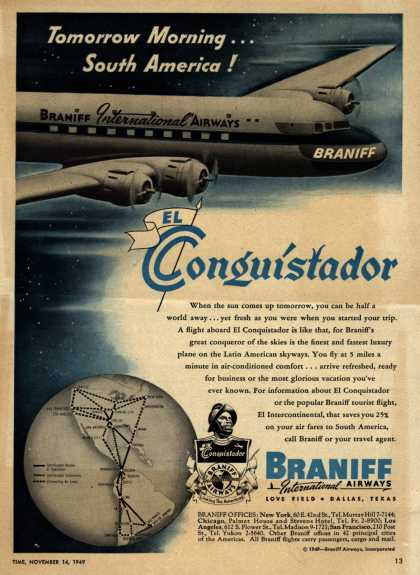 Braniff International Airway's South America – Tomorrow Morning... South America! El Conquistador (1949)
