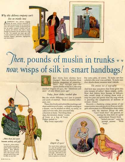 Procter & Gamble Co.'s Ivory Soap – Then, pounds of muslin in trunks.. now, wisps of silk in smart handbags (1927)