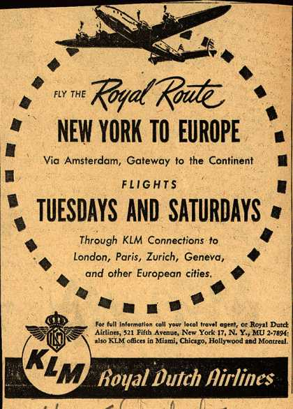 KLM Royal Dutch Airline's Europe – Fly the Royal Route New York to Europe (1947)