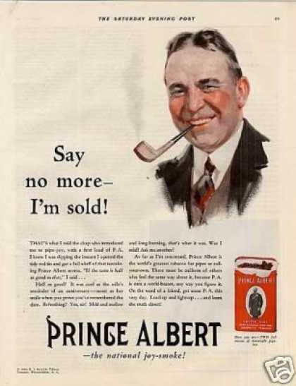"Prince Albert Tobacco Color Ad ""Say No More... (1930)"