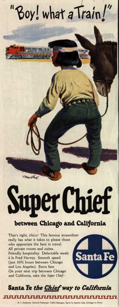"Santa Fe System Line's Superchief to California – ""Boy! what a train!"" Superchief between Chicago and California (1949)"