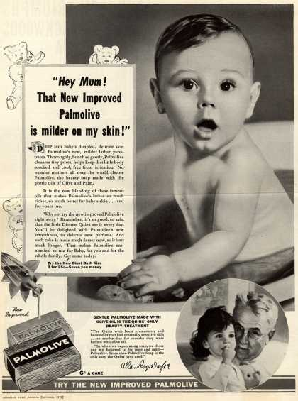 "Palmolive Company's Palmolive Soap – ""Hey Mum! That New Improved Palmolive is milder on my skin!"" (1939)"