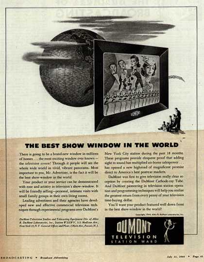 Allen B. DuMont Laboratorie's Corporate ad – The Best Show Window In The World (1944)