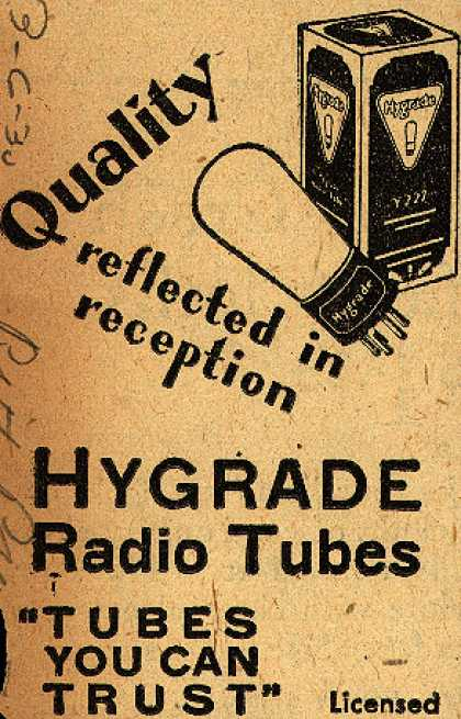 Hygrade's Radio Tubes – Quality reflected in reception (1930)