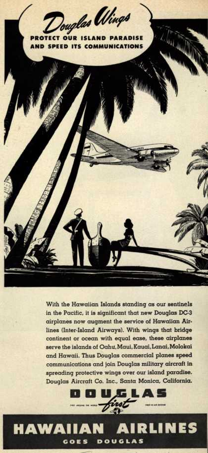 Douglas Aircraft Company, Hawaiian Airlines – Douglas Wings Protect Our Island Paradise And Speed Its Communications (1941)