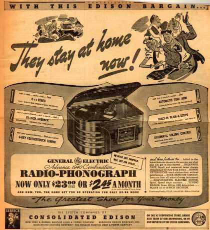 Consolidated Edison's GE Advance 1940 Combination Radio-Phono – They stay at home now (1939)