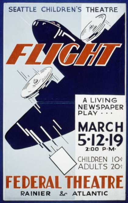 "Seattle Children's Theatre [presents] ""Flight"" a living newspaper play. (1936)"