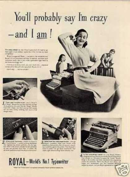 "Royal Typewriter Ad ""You'll Probably Say I'm Crazy (1946)"