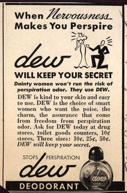 Marion Lambert's Dew Deodorant – When Nervousness Makes You Perspire dew Will Keep Your Secret (1938)