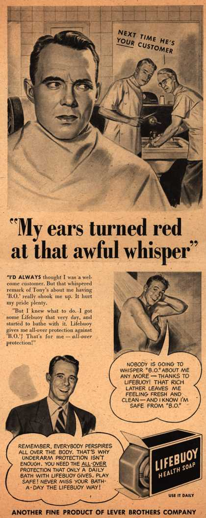 "Lever Brothers Company's Lifebuoy Health Soap – ""My ears turned red at that awful whisper"" (1947)"