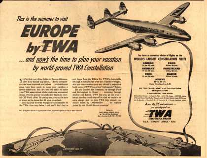 Trans World Airline's Europe – This is the summer to visit EUROPE by TWA... and now's the time to plan your vacation by world-proved TWA Constellation (1951)