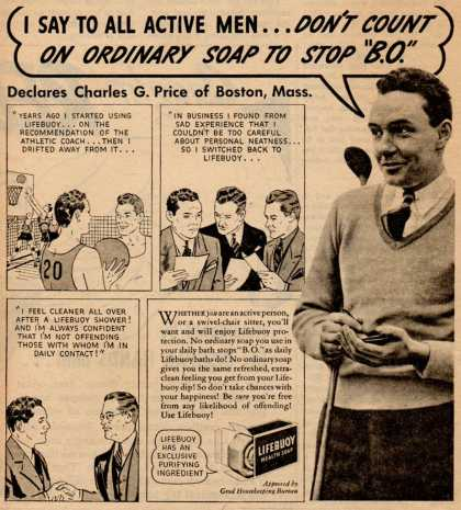 "Lever Brothers Ltd.'s Lifebuoy Health Soap – I say to all active men...Don't count on ordinary soap to stop ""B.O."" (1938)"