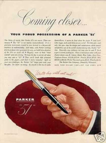 "Parker ""51"" Pen Ad ""Coming Closer... (1945)"