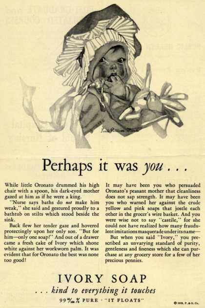 Procter & Gamble Co.'s Ivory Soap – Perhaps it was you... (1929)