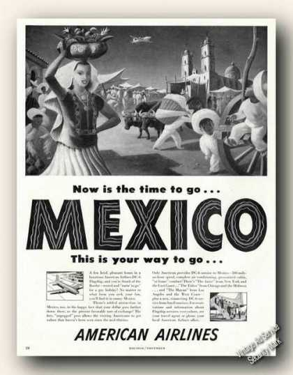 Now Is the Time Go To Mexico American Airlines (1948)