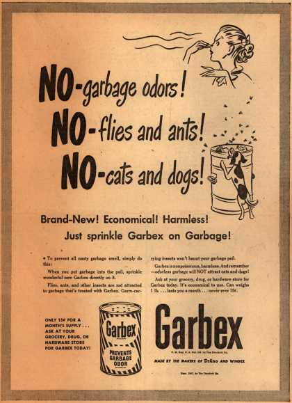 Drackett Company's Garbex – NO-garbage odors! NO-flies and ants! NO-cats and dogs (1947)