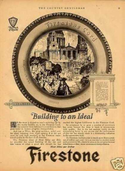 "Firestone Tire Ad ""Building To an Ideal... (1923)"