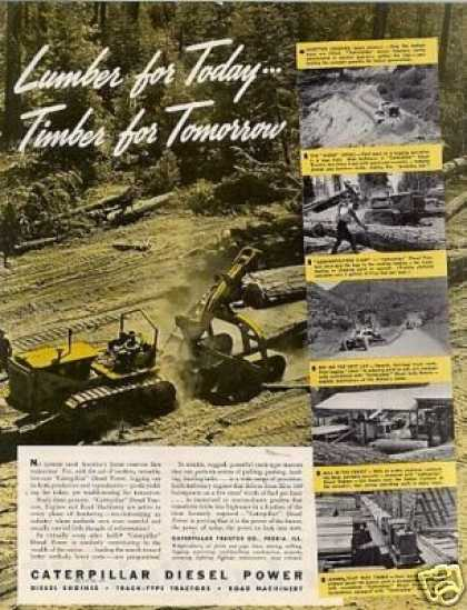 "Caterpillar Tractor Color Ad ""Lumber for Today (1939)"