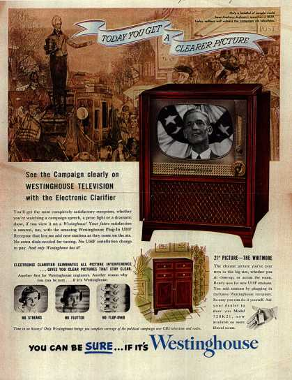 Westinghouse Electric Corporation's Television – See the campaign clearly on Westinghouse Television (1952)