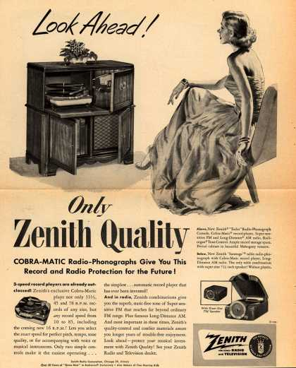 Zenith Radio Corporation's Radio-Phonograph – Look Ahead! Only Zenith Quality Cobra-Matic Radio-Phonographs Give You This Record and Radio Protection for the Future (1951)