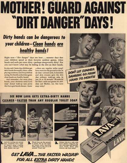 "Procter & Gamble Co.'s Lava Soap – Mother! Guard Against ""Dirt Danger"" Days (1953)"