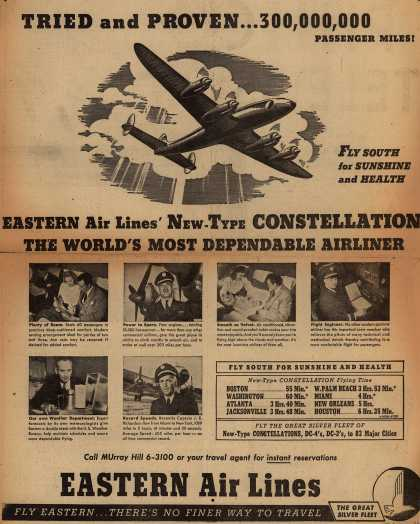 Eastern Air Lines – Tried and Proven... 300,000,000 Passenger Miles. Eastern Air Lines' New-Type Constellation, The World's Most Dependable Airliner. (1948)