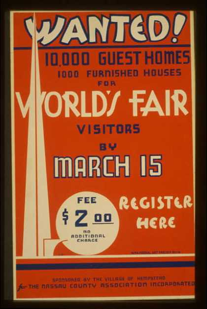 Wanted! 10,000 guest homes, 1000 furnished houses for World's Fair visitors by March 15 / G.W. (1939)