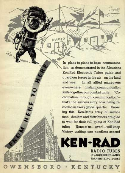 Ken-Rad Corporation's Radio Tubes – From Here To Here (1943)