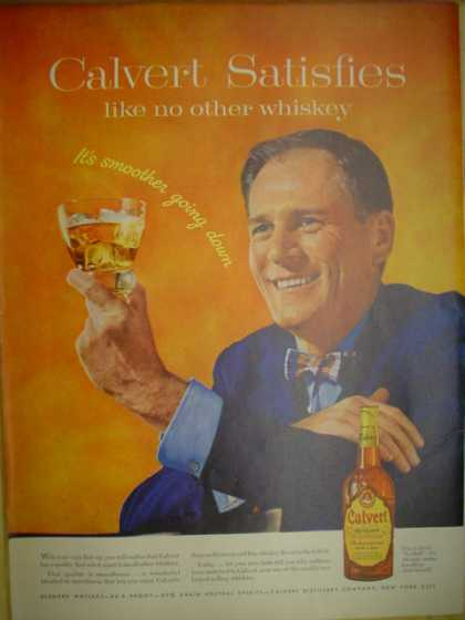 Calvert Whiskey. Calvert satisfies like no other whiskey (1955)