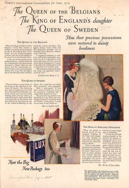 Lever Bros.'s Lux (laundry flakes) – The Queen of the Belgians, The King of England's daughter, The Queen of Sweden (1925)