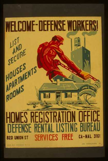 Welcome – defense workers! – Homes registration office – Defense rental listing bureau / Joe Donaldson, Jr. (1941)
