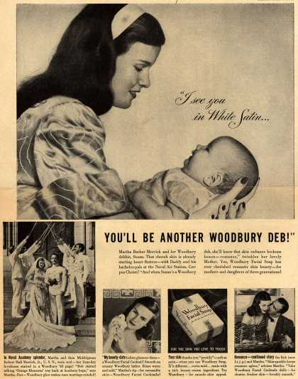 "Woodbury's Facial Soap – ""I see you in White Satin... You'll Be Another Woodbury Deb!"" (1947)"