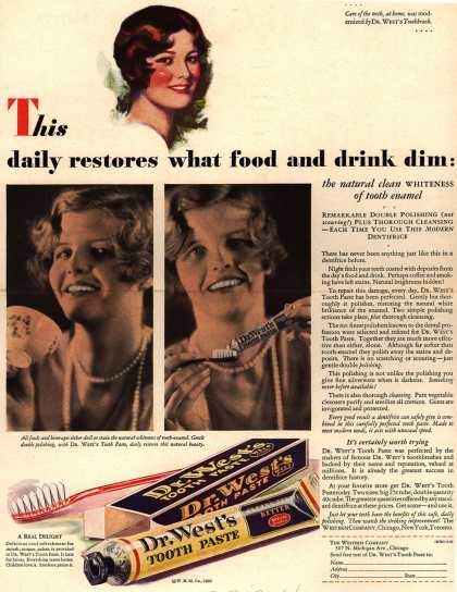 Western Company's Dr. West's Tooth Paste – This daily restores what food and drink dim: (1930)