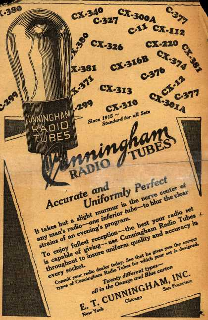 E.T. Cunningham's Radio Tubes – Cunningham Radio Tubes: Accurate and Uniformly Perfect (1927)