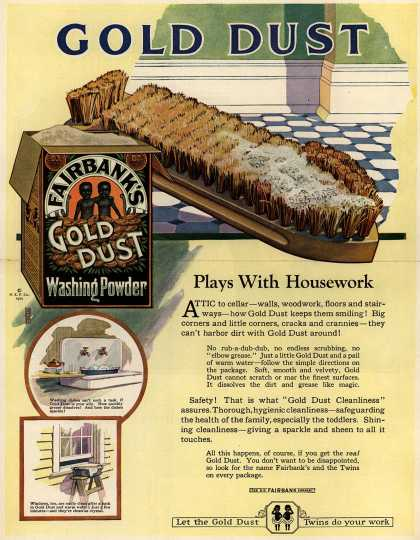 N. K. Fairbank Co.'s Gold Dust Washing Powder – Gold Dust – Plays with Housework (1922)