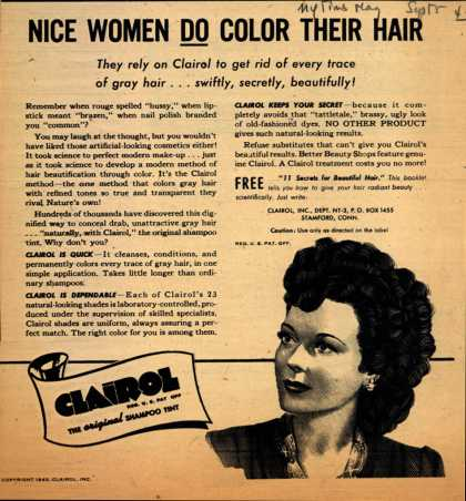 Clairol Incorporated's Clairol Shampoo Tint – Nice Women Do Color Their Hair (1943)