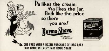 Burma-Vita Company's Burma-Shave – Pa likes the cream, Ma likes the jar, Both like the price so there you are (1942)
