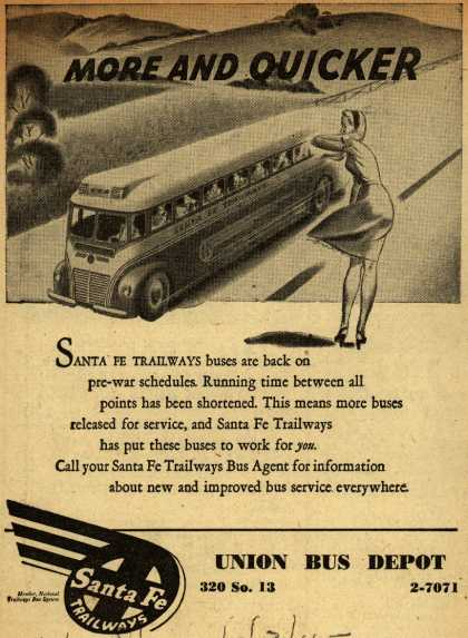 Santa Fe Trailways – More and Quicker (1945)