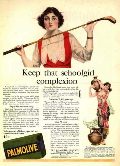 Palmolive Company's Palmolive Soap – Keep that schoolgirl complexion (1921)