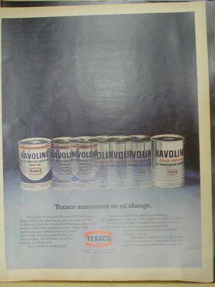 Texaco Havoline Motor Oil. Announces an oil change. (1970)