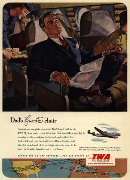 Trans World Airline's Skyliner – Dad's favorite chair (1951)
