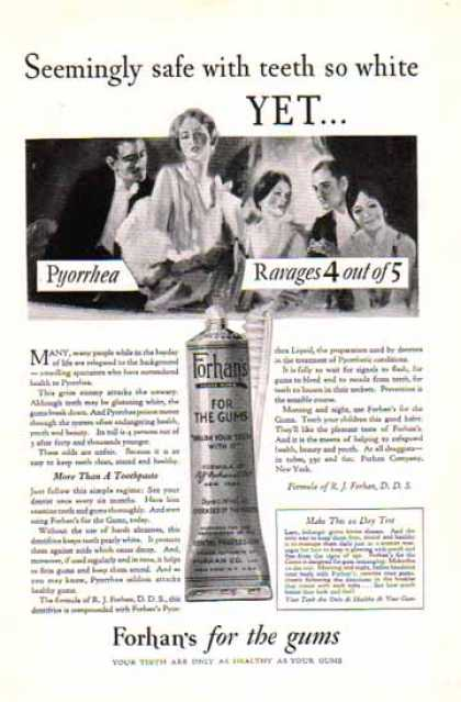 Forhan's For The Gums – Pyorrhea Ravages – Toothpaste (1928)