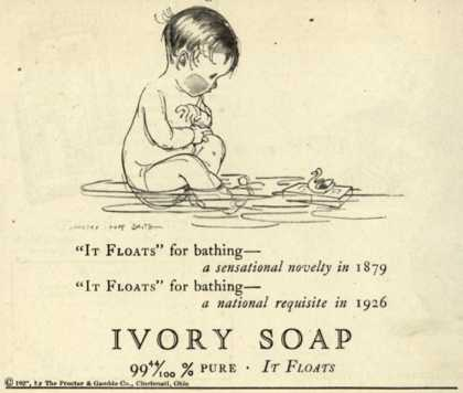 "Procter & Gamble Co.'s Ivory Soap – ""It Floats"" (1926)"