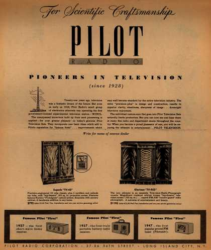 Pilot Radio Corporation's TV-42, TV-952 – For Scientific Craftsmanship, Pilot Radio, Pioneers In Television (1949)