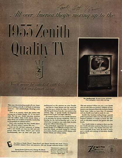 Zenith Radio and Television's 1953 Zenith Quality TV – All over America, they're moving up to the 1953 Zenith Quality TV (1952)